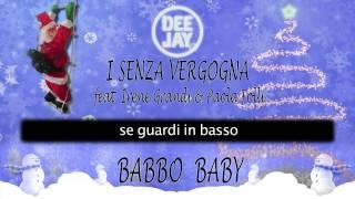 I Senza Vergogna - Babbo Baby (Radio Deejay Version)