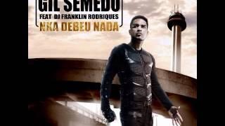 GiL Semedo Nka Debeu Nada -Feat Franklin Rodriques 2014