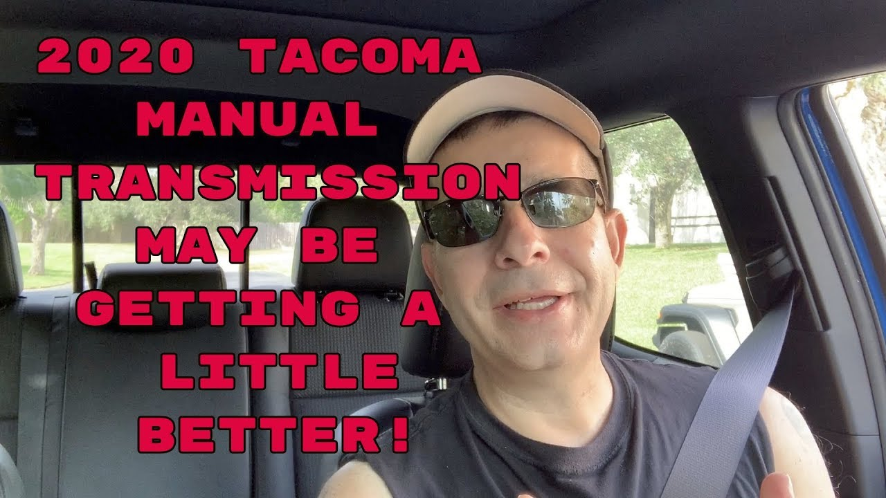 2020 Tacoma Manual Transmission May Be Getting A Little Manual Guide