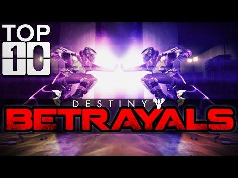 Top ten best and funniest betrayals in destiny