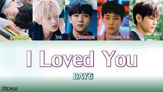 Video DAY6 - I Loved You | Sub (Han - Rom - English) Color Coded Lyrics download MP3, 3GP, MP4, WEBM, AVI, FLV Januari 2018