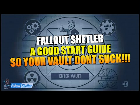 Fallout Shelter | A Good Start To Keeping Your Vault Thriving In 2019!!!