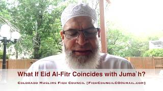 What If Eid Al-Fitr Coincides with Juma`h?