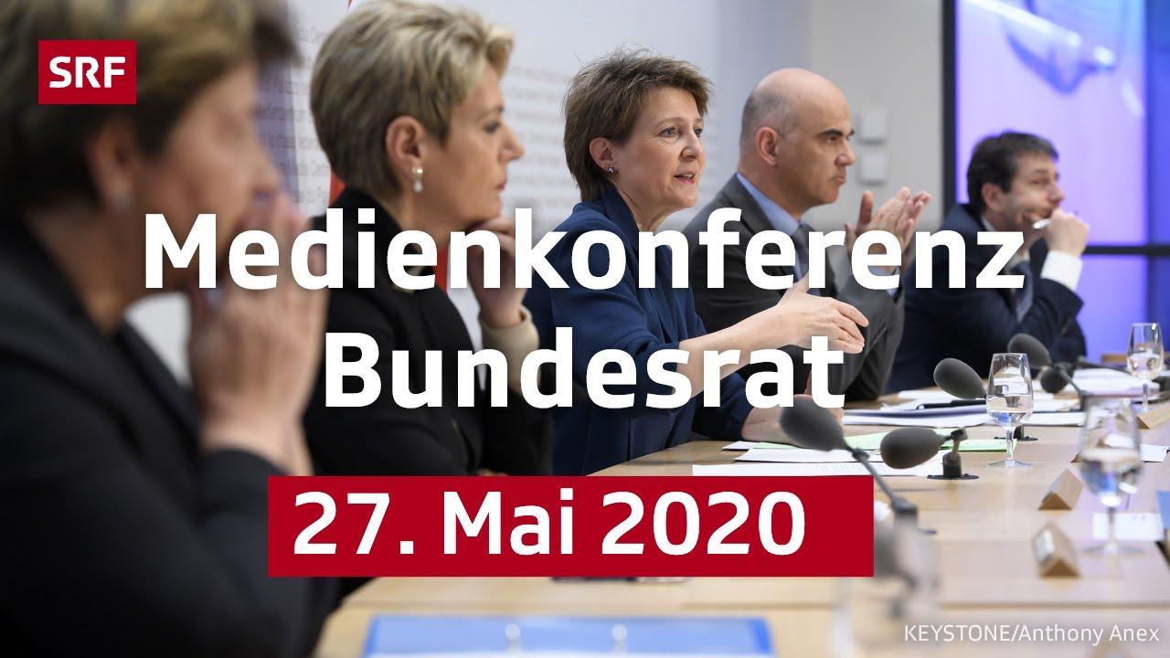 Medienkonferenz des Bundesrats - 27. Mai 2020 | LIVE | SRF News