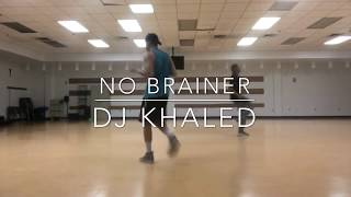 DJ Khalid No Brainer Dance Choreography ft. Justin Bieber, Chance the Rapper, Quavo