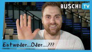 Entweder...oder...? mit Andreas Wolff | Buschi.TV