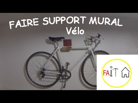 Faire un support mural v lo youtube - Accrocher velo garage ...