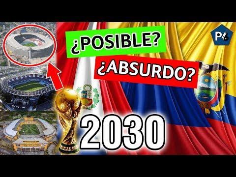 MUNDIAL 2030 PERÚ/COLOMBIA/ECUADOR ¿CÓMO SERÍA? | ESTADIOS, RIVALES Y DINERO | ANÁLISIS