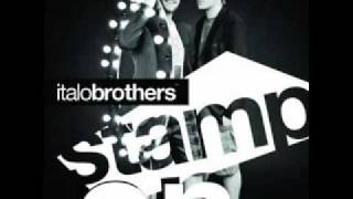 Italo Brothers - Stamp On The Ground (Radio Edit)