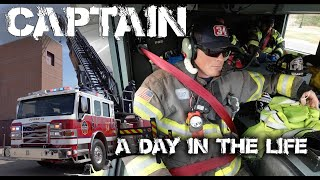Fire Captain  A Day in the Life