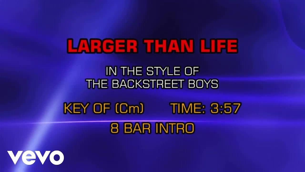 backstreet-boys-larger-than-life-karaoke-karaokeonvevo