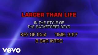 Backstreet Boys - Larger Than Life (Karaoke)