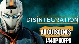 DISINTEGRATION All Cutscenes Full Story (Game Movie) @1440p 60FPS