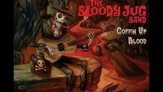 The Bloody Jug Band - Reaper Madness
