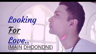 Looking For Love | Zack Knight ft. Arijit Singh | Heartless (Lyrics) Popular Hindi/English Songs