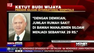 Siloam Hospitals Umumkan 2 Rumah Sakit Baru