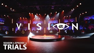 """Vision - Season 5: Episode 4 - """"TRIALS"""""""