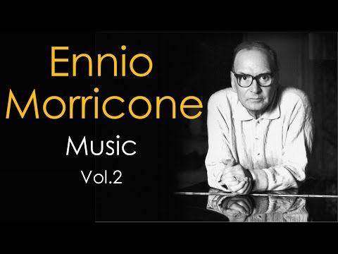 Ennio Morricone Music Playlist Vol. 2 ● (High Quality Audio) HD