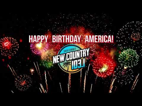Happy 4th of July from New Country 103.1