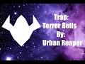 [Trap] Terror Bells - Urban Reaper