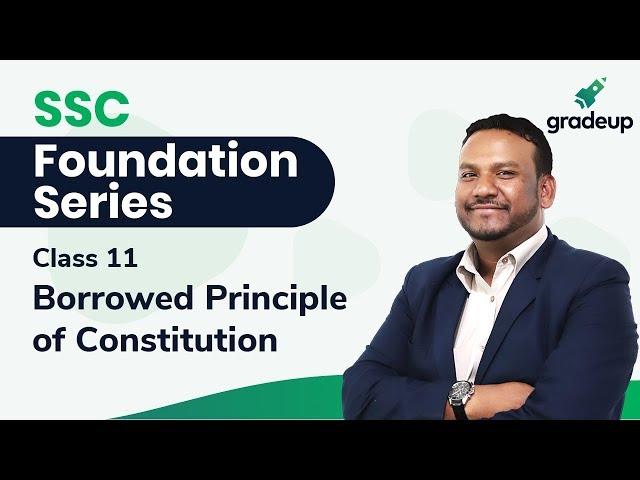 Borrowed Principle of Constitution by Quasif Ansari | SSC Foundation Series