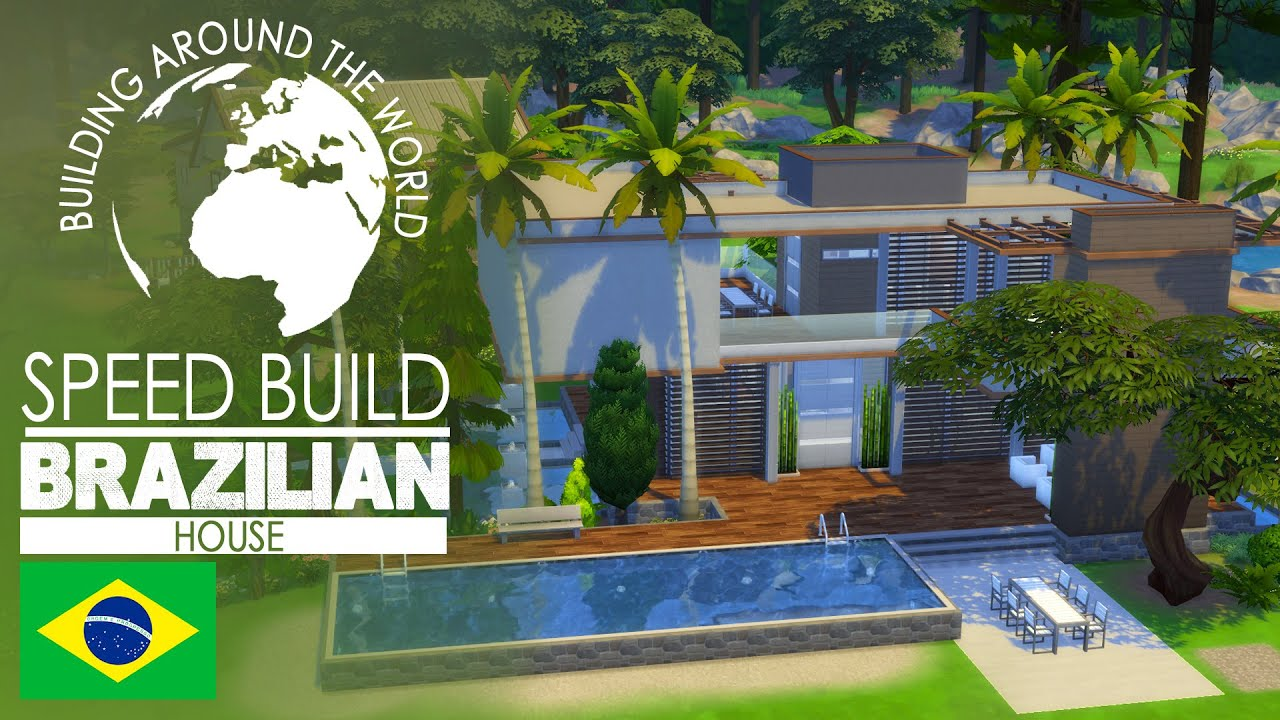 The sims 4 speed build brazilian house around the for Brazilian house music