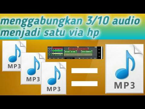 Cara Menggabungkan 3 4 Mp3 Jadi Satu Dengan Aplikasi N Track Youtube