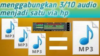 Cara menggabungkan 3/4 mp3 jadi satu dengan aplikasi n-track
