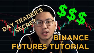 How Day Traders Earn $$$ A Day - Binance Futures Tutorial