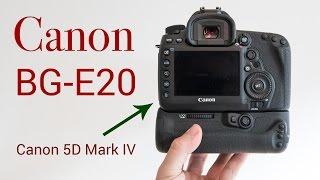 Canon BG-E20 Review - 5D Mark IV Battery Grip!