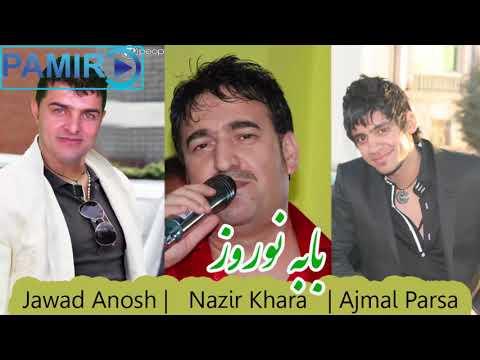 Nazir Khara, Ajmal Parsa & Jawad Anosh - Baba Nawroz Official Audio Track