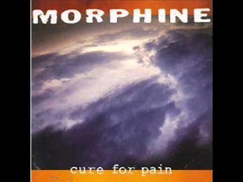 Morphine - In spite of me
