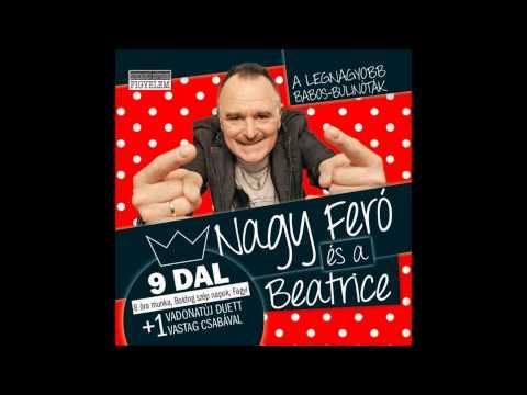 Nagy Feró és a Beatrice - Ronda lány (Official Audio)