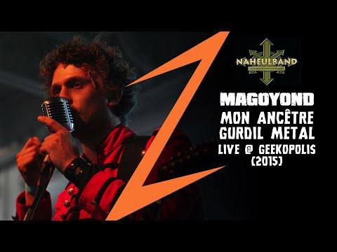 MAGOYOND / NAHEULBAND - Mon Ancêtre Gurdil METAL Live @ Geekopolis 2015