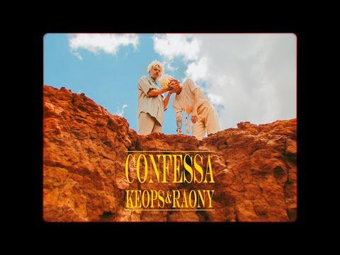 Keops e Raony – Confessa (Letra)