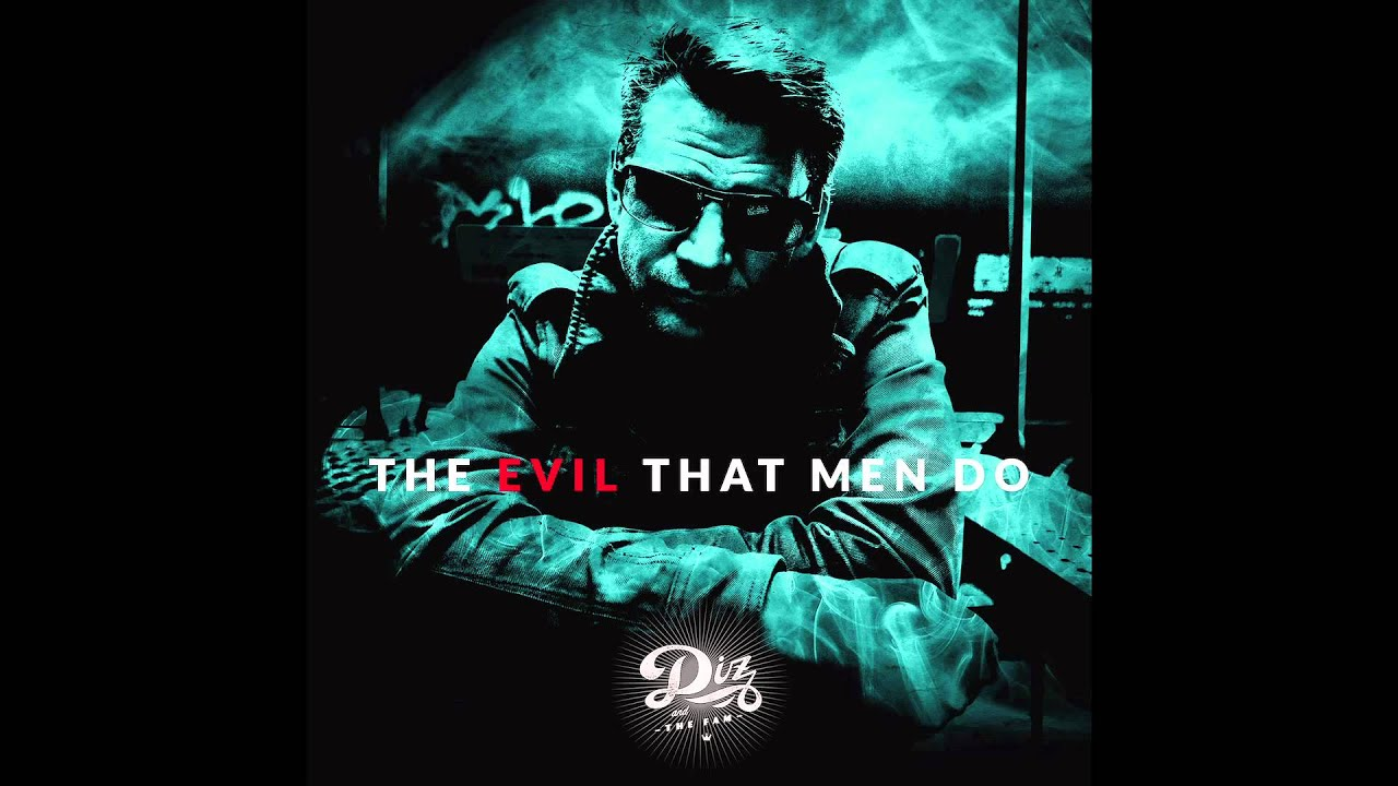 Download DIZ and The Fam - The Evil That Men Do