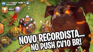 NCR}VEL CV10 BR NOVO RECORDE DO PUSH CV10 BR CLASH OF CLANS