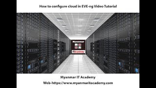 How to configure cloud in EVE ng Video Tutorial