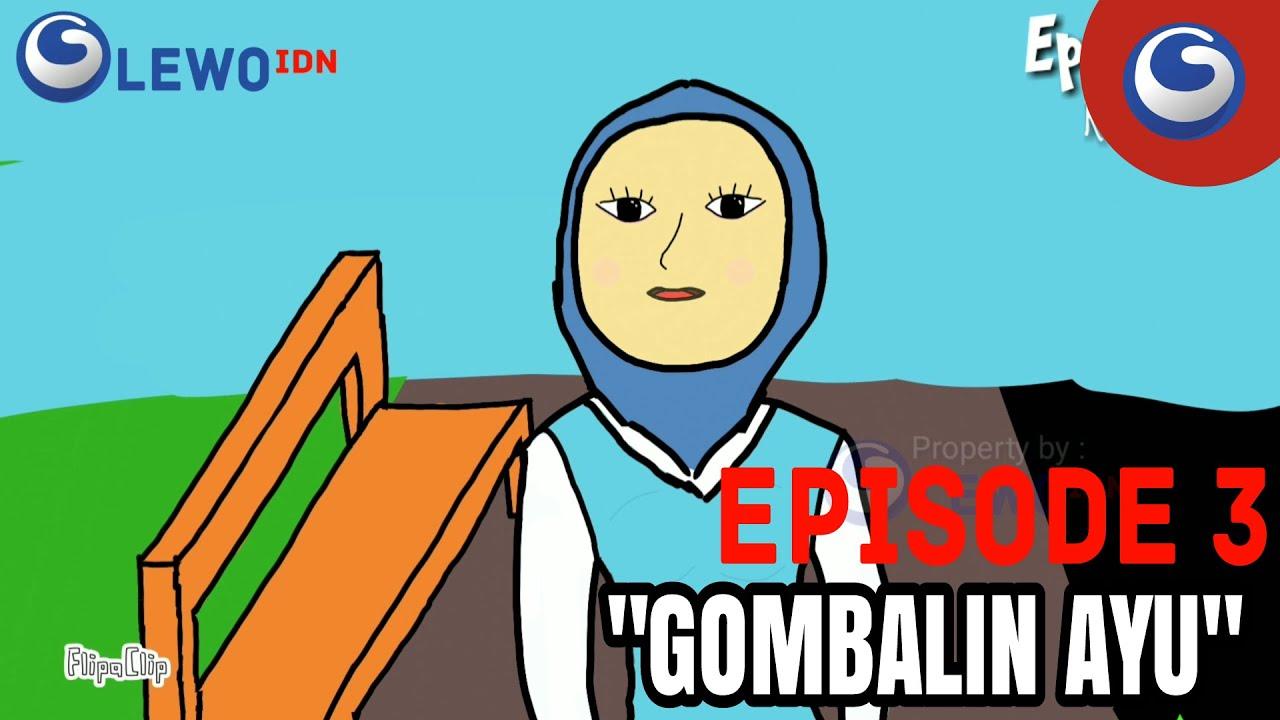 """Animasi Lucu """"Gombalin Ayu"""""""