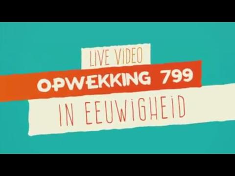 Opwekking 799 - In Eeuwigheid - CD41 - (live video)
