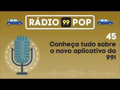 Radio 99POP - #45 - Novo App 99