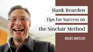Tips for Success on the Sinclair Method with Hank Rearden | Must Watch!