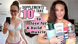 Weight Loss Supplements - 10 Best & UNEXPECTED SUPPLEMENTS for WEIGHT LOSS & BUILDING MUSCLE | What I Take & Recommend