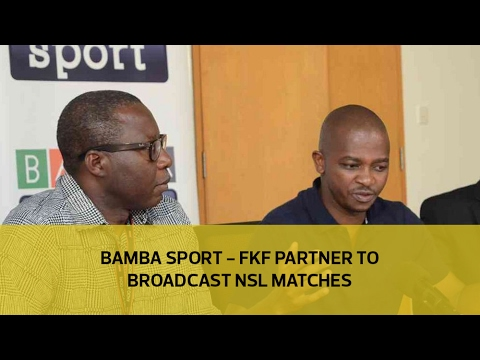 Bamba Sport Partners with FKF to Broadcast NSL matches