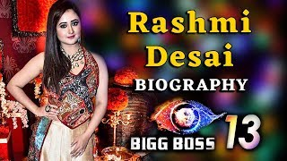 जानिए कौन है Rashmi Desai | Biography & Life Story | BIGG BOSS Updates