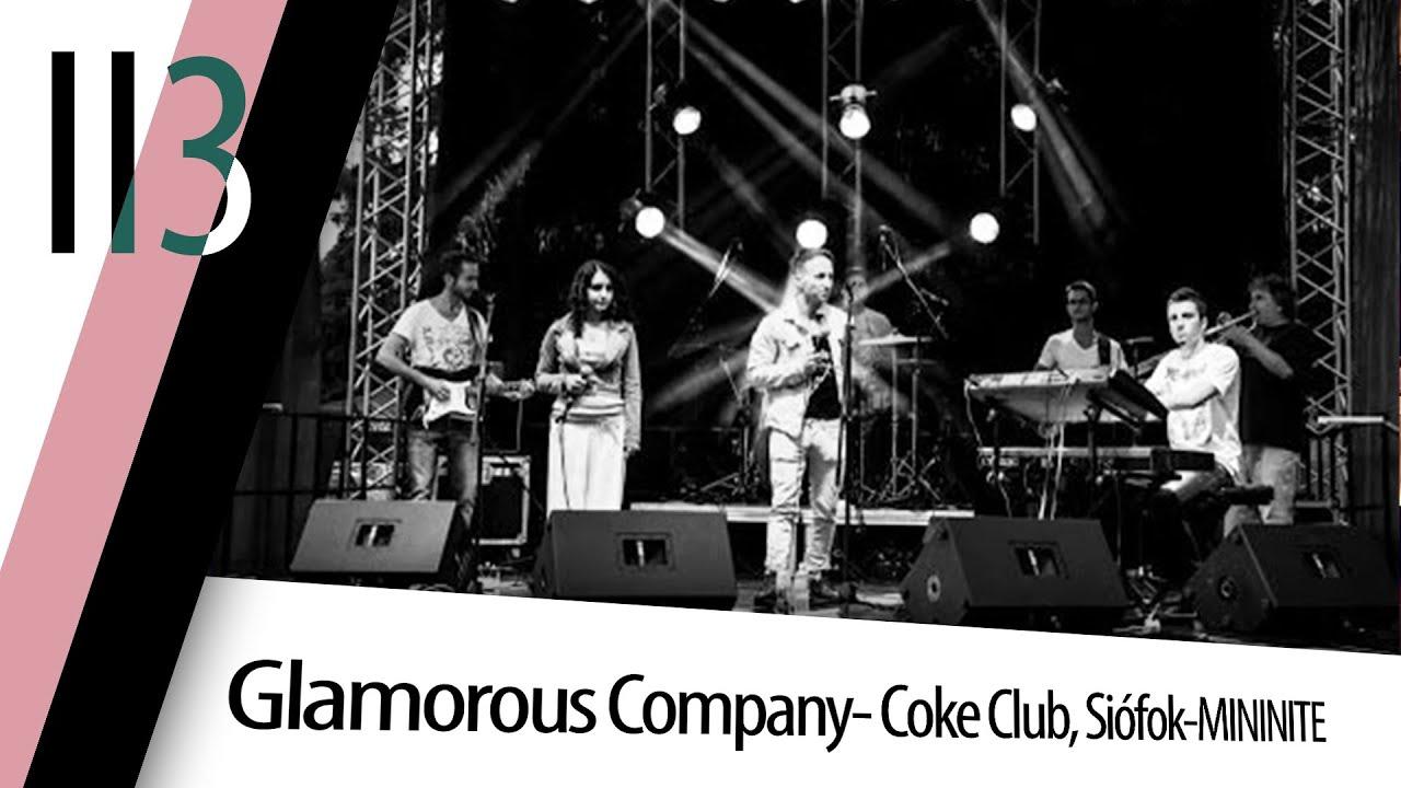 Glamorous Company-  Coke Club, Siófok-MININITE-2011.08.18