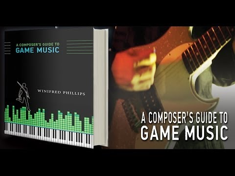 A Composer's Guide to Game Music - Book Trailer