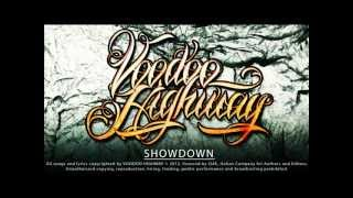 "Voodoo Highway - ""Showdown"" - New Album"