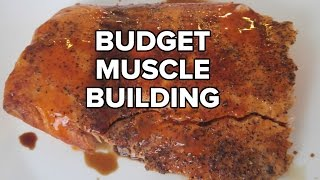 Building Muscle on a Limited Budget - Sample Meal Plan