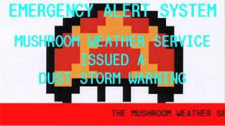 Mushroom Kingdom EAS - Dust Storm Warning #1